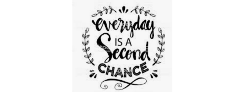 Every day is a second chance - motivational quote offshore writing